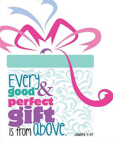 Every Good and Perfect Gift – God's Grace ~ God's Glory!